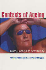 Contexts of Ageing: Class, Cohort and Community-ExLibrary