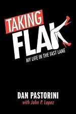 NEW Taking Flak: My Life In The Fast Lane by Dan Pastorini