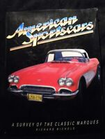 American Sportscars By Richard Nichols A survey of the classic marques