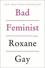 Bad Feminist : Essays by Roxane Gay (2014, Paperback)