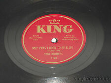 YORK BROTHERS Baby Come Home / Why I Was Born To Be Blue 78 King 1170 Hillbilly