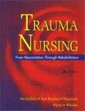 Trauma Nursing by Karen Mcquillan (HARDCOVER)