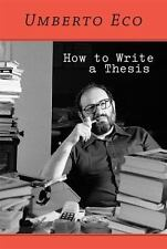 How to Write a Thesis by Umberto Eco Paperback Book