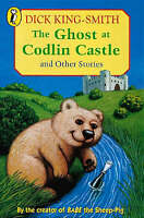 The Ghost at Codlin Castle and Other Stories: Baldiilocks and the Six Bears; the