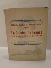 Toulouse-Lautrec, Mapie, Countess De & Turgeon LA CUISINE DE FRANCE. 1964