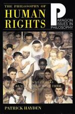 Philosophy of Human Rights: Readings in Context Paragon Issues in Philosophy