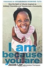 I Am Because You Are: How the Spirit of Ubuntu Ins