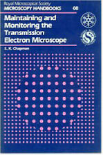 Maintaining and Monitoring the Transmission Electron Microscope (Royal-ExLibrary