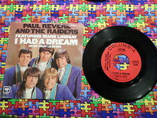 45 RPM Rock: Paul Revere & Raiders I Had a Dream Upon your Leaving with PS 44227