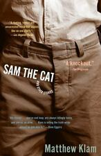 Vintage Contemporaries: Sam the Cat : And Other Stories by Matthew Klam...