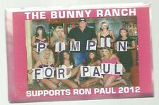 BUNNY RANCH FOR RON PAUL 2012 POLITICAL CAMPAIGN PIN BUTTON