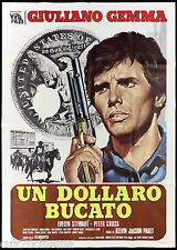 UN DOLLARO BUCATO MANIFESTO CINEMA FILM WESTERN GIULIANO GEMMA MOVIE POSTER 4F