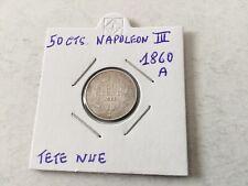 France Pièce de 50 Centimes en argent Napoléon III 1860 A Tête Nue SUP
