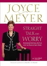 Straight Talk on Worry: Overcoming Emotional Battles with the Power of Gods Wor