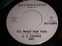 L.C. Cooke: I'll Wait For You / Do You Wanna Dance (Yea Man) 45 - Northern Soul