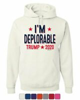 I'm Deplorable Donald Trump 2020 Hoodie MAGA Keep America Great Sweatshirt