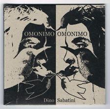 DINO SABATINI - OMONIMO OMONIMO - 2016 - COMME NEUF