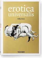 Erotica Universalis by Gilles Neret (Hardback, 2013)