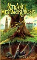 Strange Metamorphosis (Paperback or Softback)