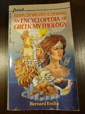 Gods Demigods & Demons: An Encyclopedia of Greek Mythology by Bernard Evslin