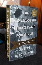 The Yonahlossee Riding Camp for Girls by Anton Disclafani SC 2013 ARC Like NEW