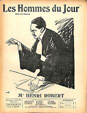 Maitre Henri-Robert  Avocat 1910 JOURNAL LES HOMMES DU JOUR  N°128