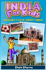 NEW India For Kids: Amazing Facts About India by Shalu Sharma