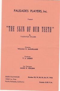 1956 Pacific Players -Theatre Program - The Skin Of Our Teeth - Thornton Wilder