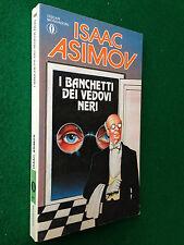 OSCAR n.811/1890 , Isaac ASIMOV - I BANCHETTI DEI VEDOVI NERI (1989)
