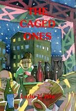 The Caged Ones by Ludu U. Hla (English) Paperback Book, 2006