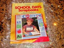 """Memory Makers"" New! School Days Scrapbooks Instruction Book - Ideas!"