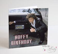 HOFFY BIRTHDAY David Hasselhoff Birthday Card - Knight Rider Baywatch 80's
