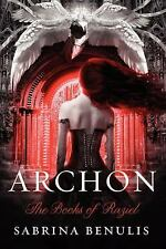 Archon - The Books Of Raziel by Sabrina Benulis HC new