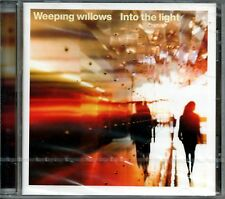 WEEPING WILLOWS INTO THE LIGHT CD SEALED 2002