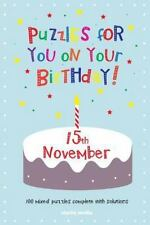 Puzzles for You on Your Birthday - 15th November by Clarity Media (2014,...