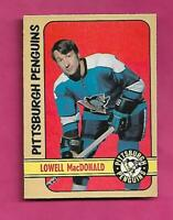 1972-73 OPC # 214 PENGUINS LOWELL MACDONALD  HIGH # NRMT CARD (INV# C6363)