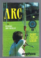 ARC SPORT CHASSE LOISIR FRANCOISE AVON-COFFRANT AMPHORA 1989