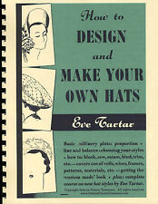 Millinery Book Hat Making How Design Hats TARTAR 1950s