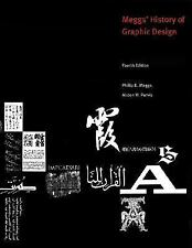 Meggs' History Of Graphic Design by Philip B Meggs