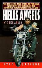 NEW Hell's Angels: Into the Abyss by Yves Lavigne