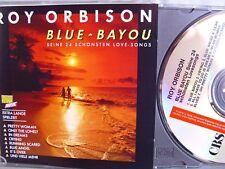 Roy Orbison- Blue Bayou- Seine 24 schönsten Love Songs- CBS 1989 WIE NEU