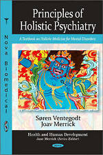 Principles of Holistic Psychiatry: A Textbook on Holistic Medicine for Mental Di