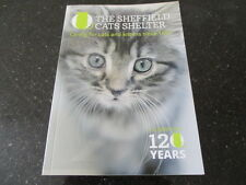 The Sheffield Cats Shelter 1897-2017 - Celebrating 120 Years - Paperback Book