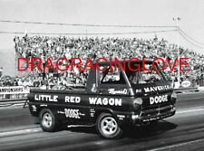 """Little Red Wagon"" Bill ""Maverick"" Golden Dodge Pick Up Wheelstander PHOTO! #(6)"
