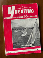 Cahiers du Yachting Juin 1963 N°139 - Zéphyr & Plans Odyssée Classe III RORC