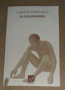 La salamandra di Carmine Sorrentino -