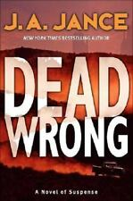 DEAD WRONG J. A. Jance stated 1st Edition 2006 Mystery Hardcover & Dust Jacket