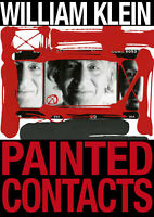 William Klein. Painted contacts. Ediz. illustrata - Klein