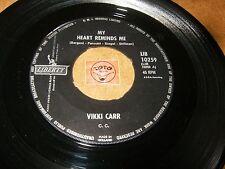 VIKKI CARR - MY HEART REMINDS ME - CAN I TRUST YOU  / LISTEN - GIRL POPCORN