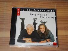 PETER HORTON & KANTCHEFF - RHAPSODY OF VIRTUOSITY / ALBUM-CD 2000 OVP! SEALED!